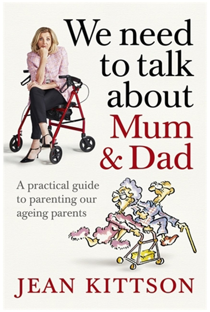 We need to talk about Mum and Dad. A guide to parenting our ageing parents.