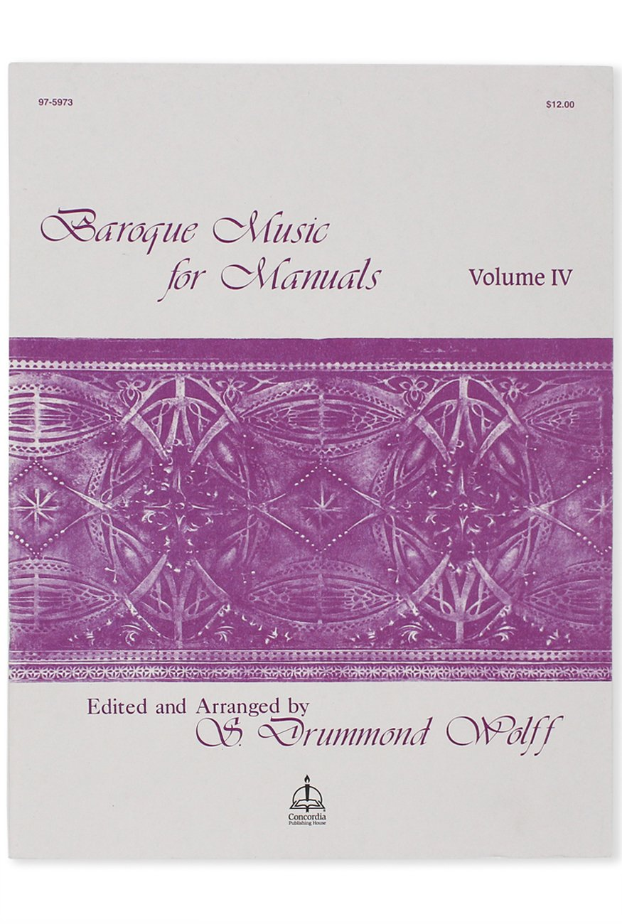Baroque Music for Manuals, Vol. IV