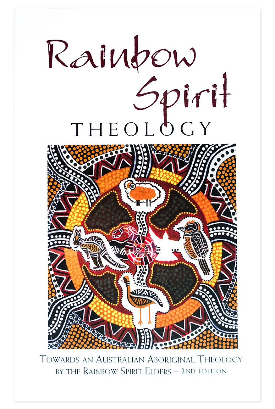 Rainbow Spirit Theology Second Edition