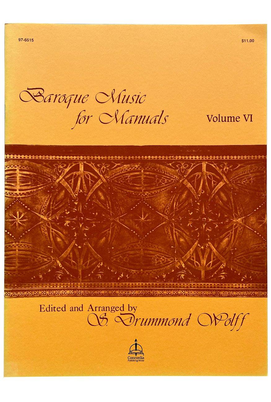 Baroque Music for Manuals, Vol. VI