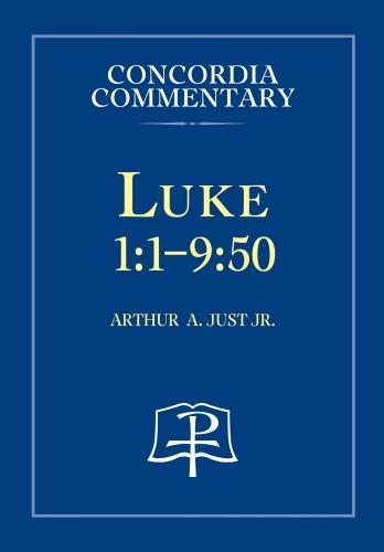 Luke 1:1- 9:50  CPH Commentary
