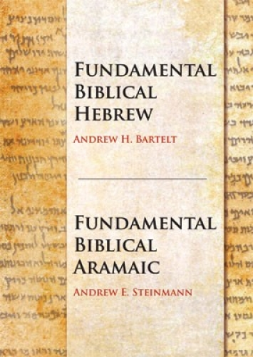 Fundamental Biblical Hebrew and Fundamental Biblical Aramaic