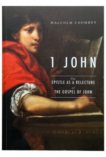 1 John: The Epistle As A Re-Lecture Of The Gospel Of John