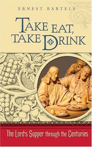 Take Eat, Take Drink