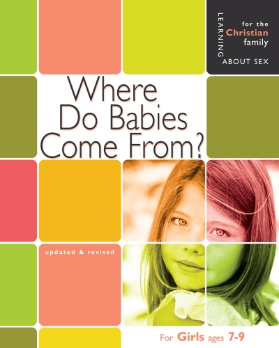 Where do Babies Come From? Ages 6-8