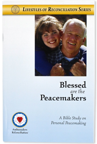 Blessed are the Peacemakers Bible Study