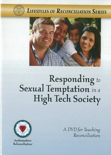 Responding to Sexual Temptation in a High Tech Society DVD