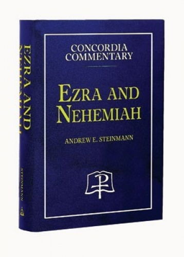 Ezra and Nehemiah - CPH Commentary