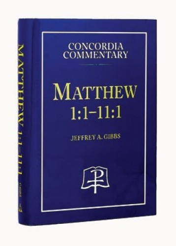 Matthew 1:1-11:1 - CPH Commentary
