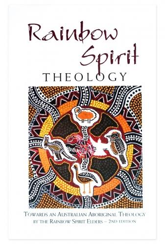 Rainbow Spirit Theology Second Edition
