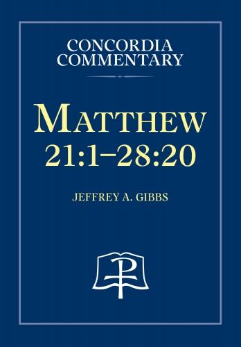 Matthew 21: 1-28:20
