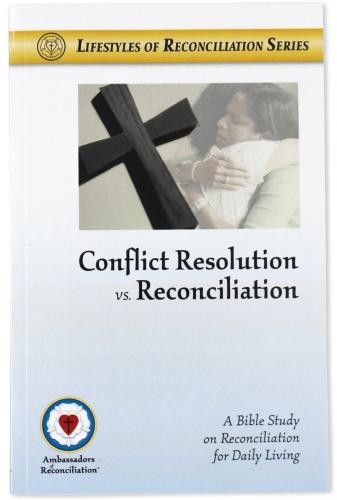 Conflict Resolution Verses Reconciliation