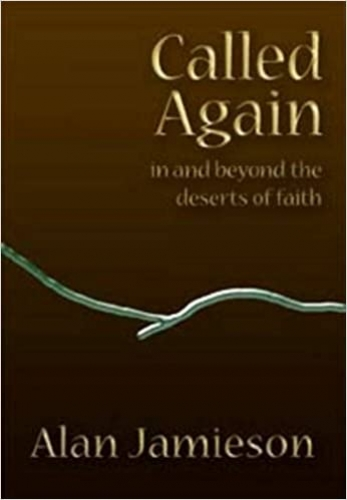 Called Again: In And Beyond The Deserts Of Faith.