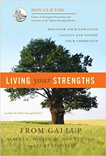 Living Your Strengths:Discover Your God-Given Talents And Inspire Your Community