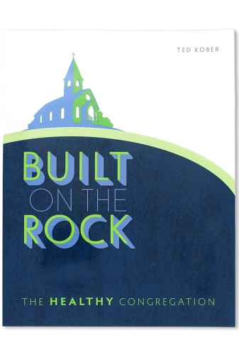 Built on the Rock. The healthy congregation