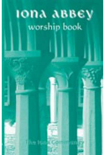Iona Abbey Worship Book (2001 edition)