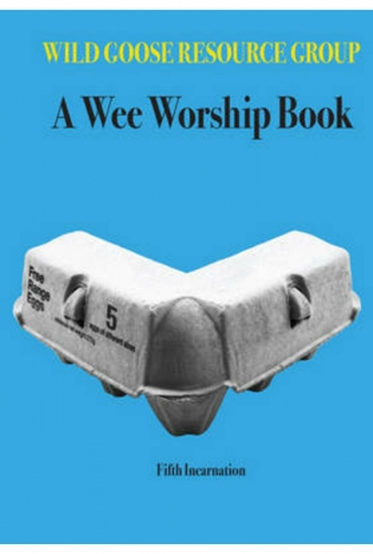 A Wee Worship Book: Fifth Incarnation