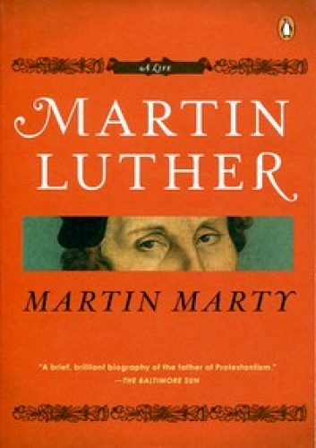 Martin Luther A Life