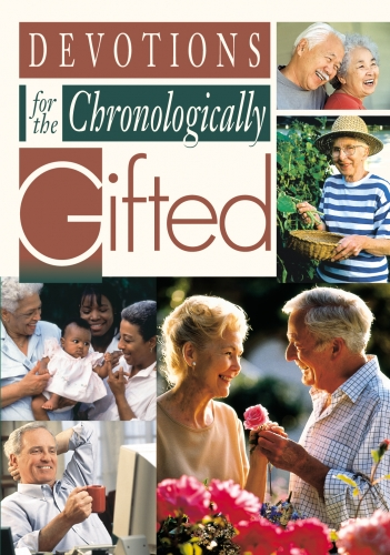 Devotions for the Chronologically Gifted