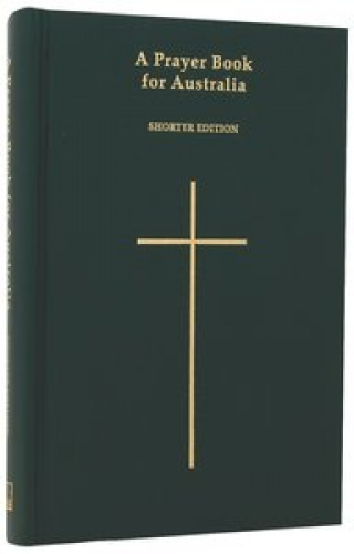 A Prayer Book for Australia Shorter Edition