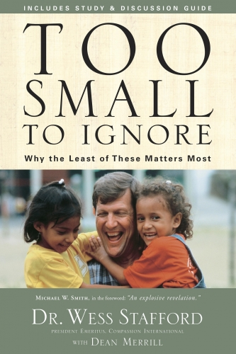Too small to ignore. Why the least of these matters.