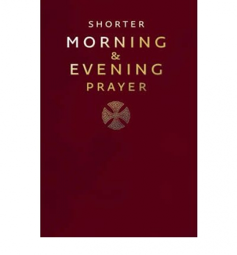 A Shorter Morning and Evening Prayer