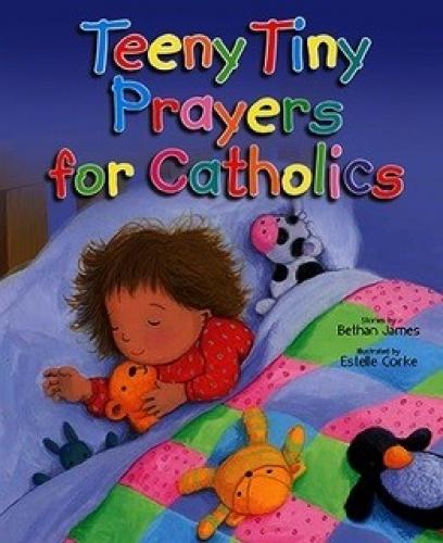 Teeny Tiny Prayers for Catholics