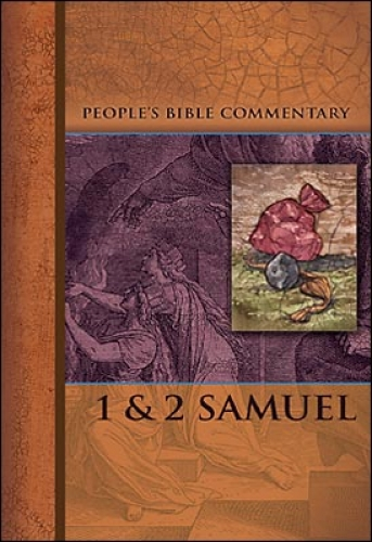 1 and 2 Samuel - People's Bible Commentary
