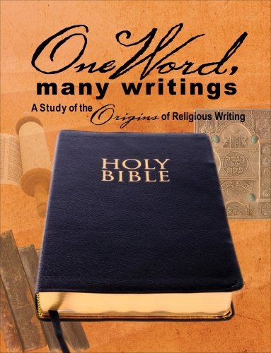 One Word Many Writings. A study of the origins of religiosu writing