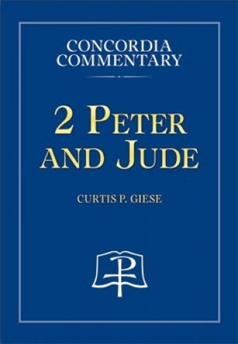2 Peter and Jude CPH Commentary