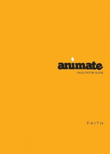 Animate Faith Facilitator Guide