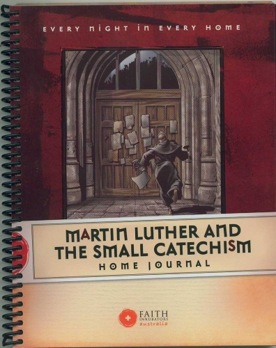 Martin Luther and the Small Catechism Head to Heart