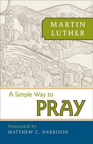 A Simple Way to Pray
