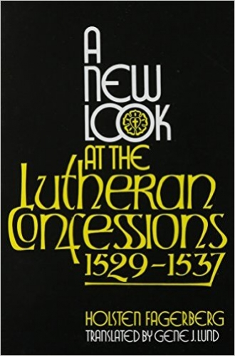 A New Look at the Lutheran Confessions
