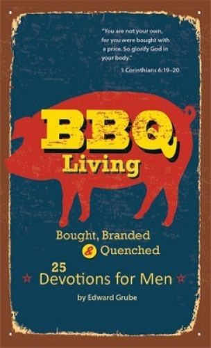BBQ Living Devotional for Men
