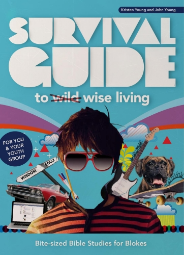 Survival guide to wise living - blokes