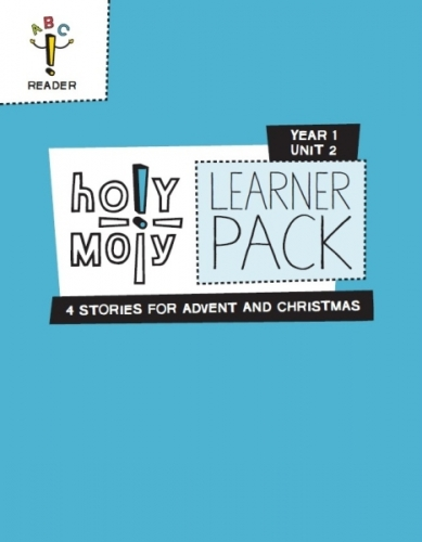 Holy Moly Year 1 Unit 2 Four stories for Advent and Christmas Learners Pack