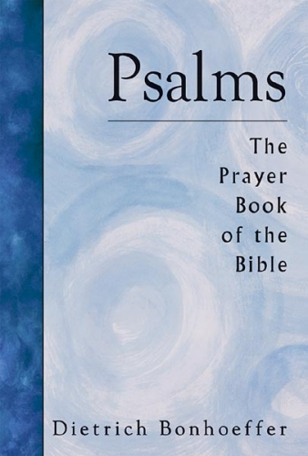 Psalms Prayer Book of the Bible