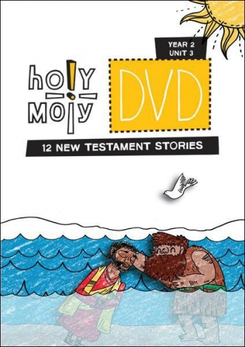 DVD Holy Moly Year 2 Unit 3 New Testament