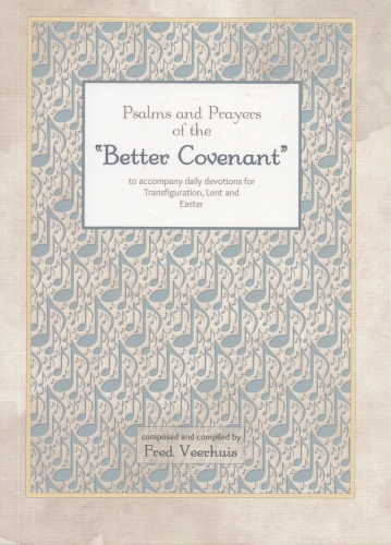 Psalms and Prayers of the Better Covenant