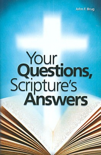 Your Questions, Scriptures Answers