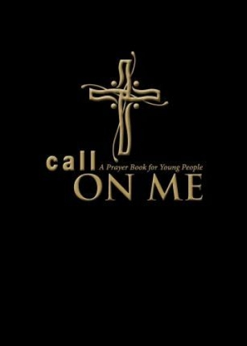 Call on me. A prayer book for young people