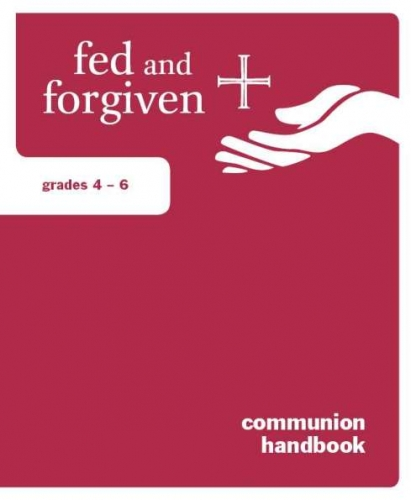 Fed and Forgiven Grades 4-6 Learner Resource