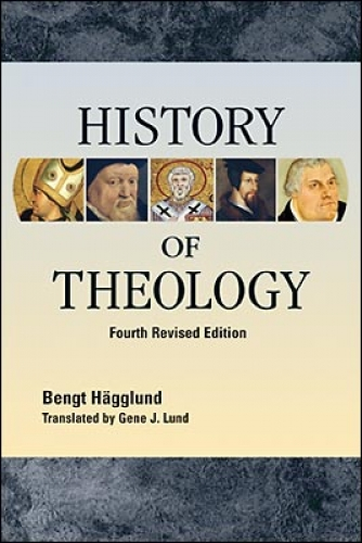 History of Theology - Fourth Revised Edition