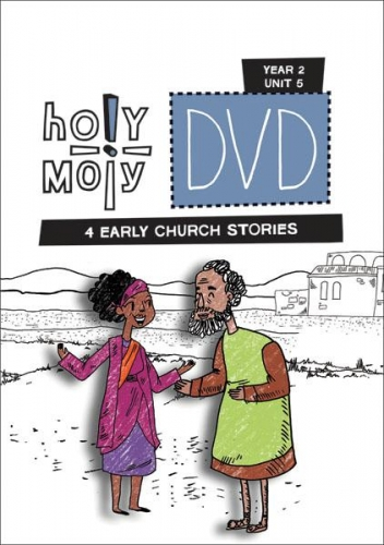 DVD Holy Moly Year 2 Unit 5 Early Church Stories