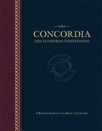 Concordia The Lutheran Confessions - Paperback Edition