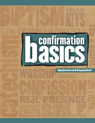 Confirmation Basics Updated and Expanded