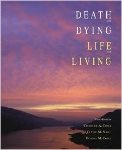 Death and Dying, Life and Living 3rd Edition