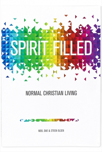 Spirit Filled: Normal Christian Living