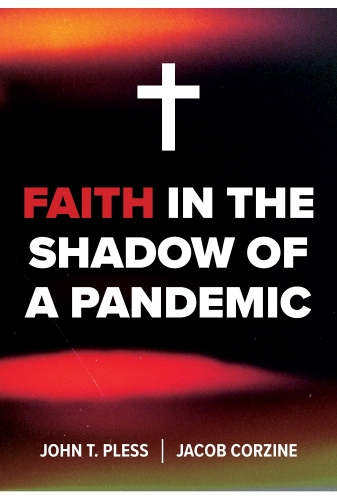 Faith in the Shadow of a Pandemic